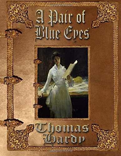 9781511968867: A Pair of Blue Eyes: Unabridged Edition