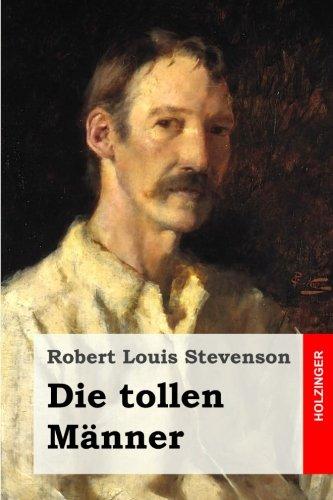 9781511970358: Die tollen Männer (German Edition)