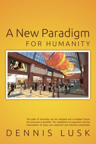 9781511971638: A New Paradigm for Humanity