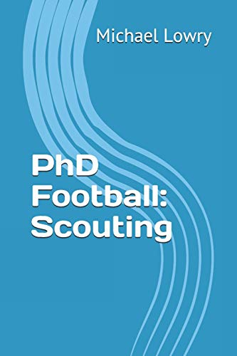 9781511974295: PhD Football: Scouting (Volume 3)