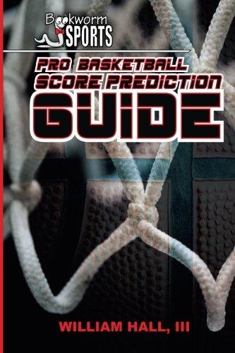 9781511974516: Pro Basketball Score Prediction Guide