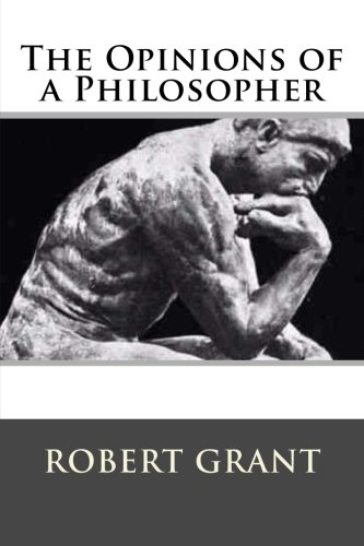 9781511976152: The Opinions of a Philosopher