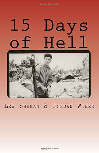 9781511976374: 15 Days of Hell: One Man's Battle for Peleliu