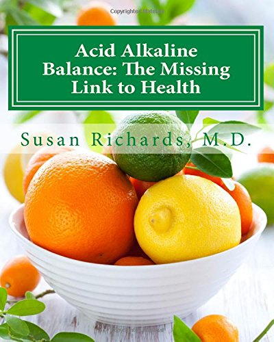 9781511976596: Acid Alkaline Balance: The Missing Link to Health