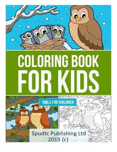 9781511976701: Coloring Book for Kids: Owls for Children