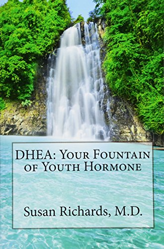 9781511977432: DHEA: Your Fountain of Youth Hormone