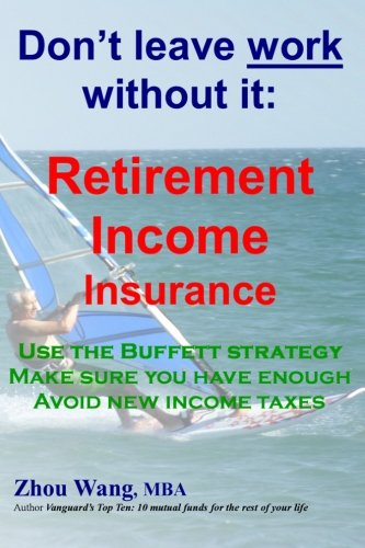9781511980982: Don't leave work without it: Retirement Income Insurance