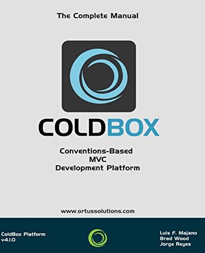 9781511982085: ColdBox : Conventions-Based MVC Development Platform