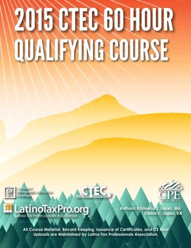 9781511982504: 2015 CTEC 60 Hour Qualifying Course