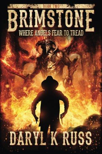 9781511982795: Brimstone: Where Angels Fear to Tread: Volume 2 (Brimstone: The Legend of Quentin Cain)