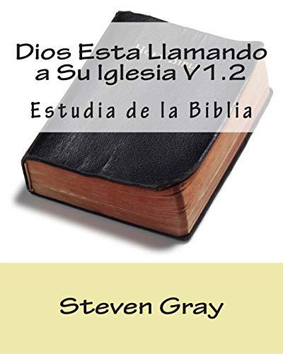 9781511982832: Dios Esta Llamando a Su Iglesia V1.2: Estudia de la Biblia (Spanish Edition)