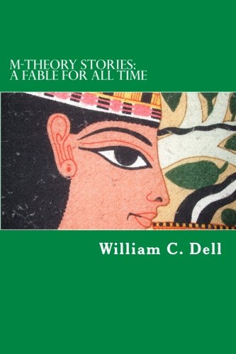 9781511985864: M-Theory Stories: A Fable for All Time