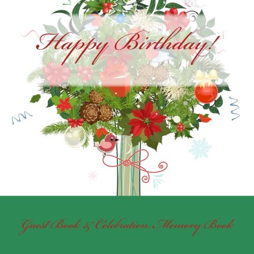 9781511987172: Happy Birthday!: Guest Book & Celebration Memory Book