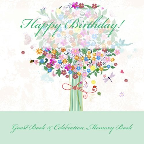 9781511987196: Happy Birthday!: Guest Book & Celebration Memory Book