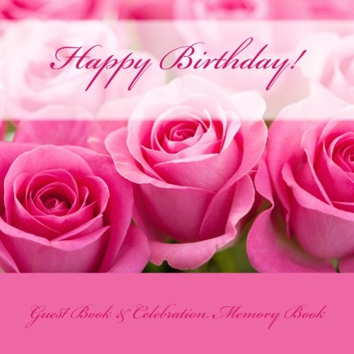 9781511987202: Happy Birthday!: Guest Book & Celebration Memory Book