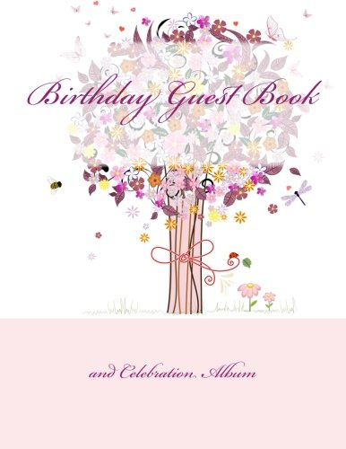 9781511987448: Birthday Guest Book and Celebration Album