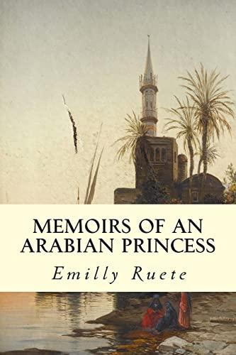 9781511987523: Memoirs of an Arabian Princess