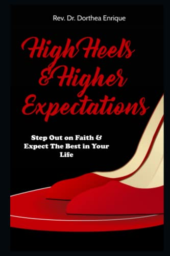9781511988117: High Heels & Higher Expectations