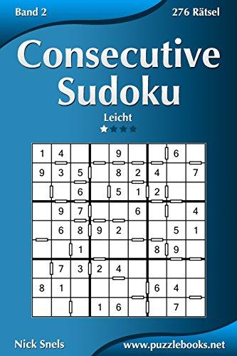 9781511988438: Consecutive Sudoku - Leicht - Band 2 - 276 Rätsel (Volume 2) (German Edition)