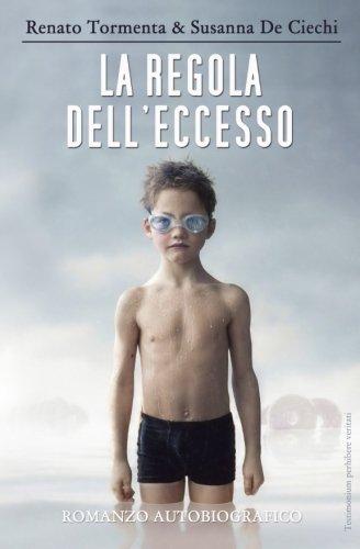 9781511989121: La regola dell'eccesso (Italian Edition)