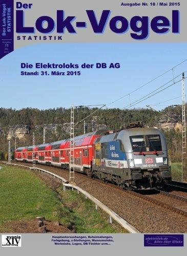 9781511989541: Lok-Vogel STATISTIK 18: Elektroloks der DB AG - Stand: 31.03.2015: Volume 18
