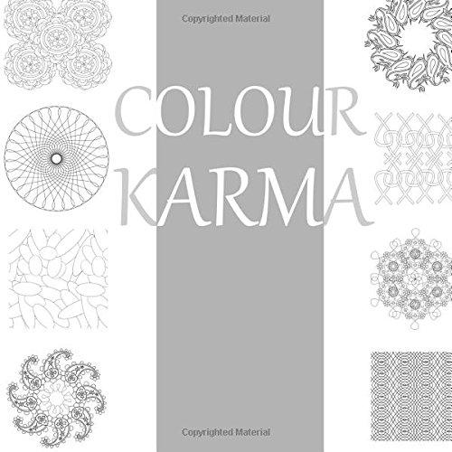9781511989916: Colour Karma: An Adult Colouring Book