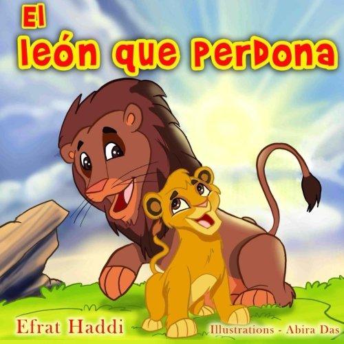9781511990790: El leon que perdona (Habilidades sociales para la colección de niños) (Volume 6) (Spanish Edition)