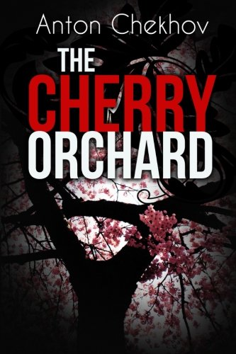 9781511991124: The Cherry Orchard: A Comedy in Four Acts