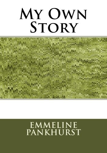 9781511991476: My Own Story