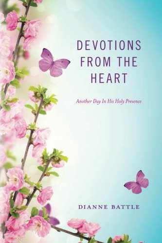 9781511992268: Devotions from the Heart: Another Day In His Holy Presence