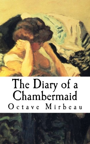 9781511992558: The Diary of a Chambermaid