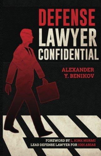 9781511993142: Defense Lawyer Confidential