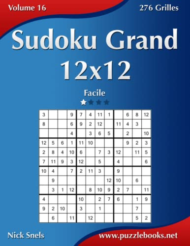 9781511993746: Sudoku Grand 12x12 - Facile - Volume 16 - 276 Grilles (French Edition)