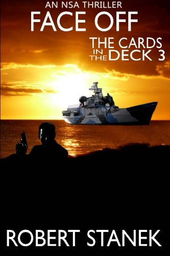 9781511995696: Face Off. The Cards in the Deck #3: An NSA Thriller (Scott Evers NSA Thrillers)