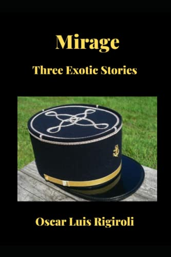 9781511996327: Mirage: Three Exotic Stories
