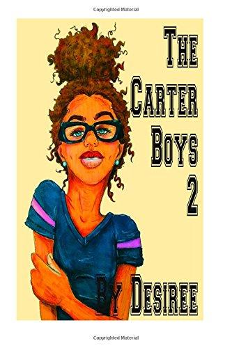 9781511996556: The Carter Boys 2 (Volume 2)