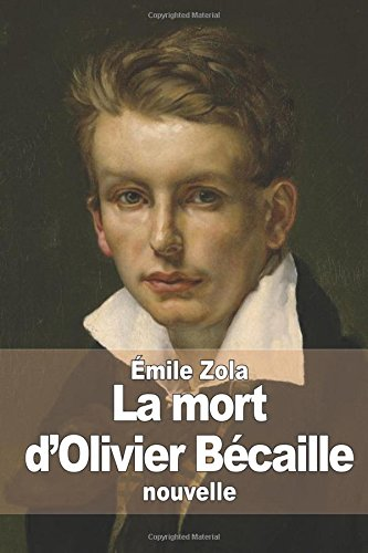 9781511996563: La mort d'Olivier Bécaille (French Edition)