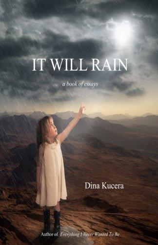 9781511997218: It Will Rain: A book of essays