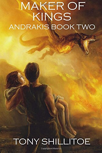 9781511999403: Maker of Kings: Andrakis Book Two (The Andrakis Trilogy) (Volume 2)