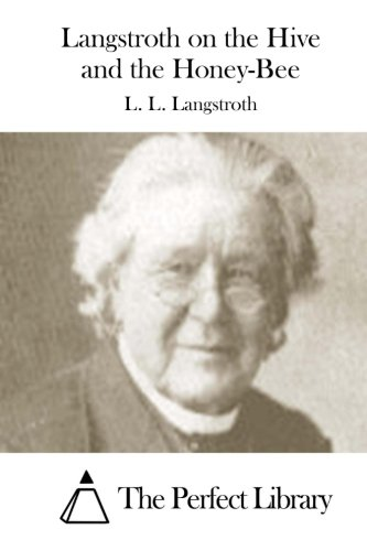 9781512000542: Langstroth on the Hive and the Honey-Bee (Perfect Library)