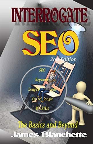 9781512001143: Interrogate SEO 2nd Edition (Volume 2)