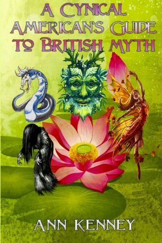 9781512002980: A Cynical American's Guide to British Myth