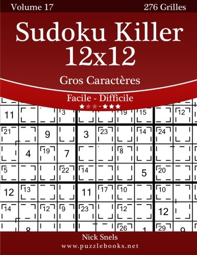 9781512004212: Sudoku Killer 12x12 Gros Caract�res - Facile � Difficile - Volume 17 - 276 Grilles