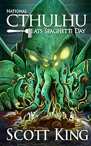 9781512005257: National Cthulhu Eats Spaghetti Day