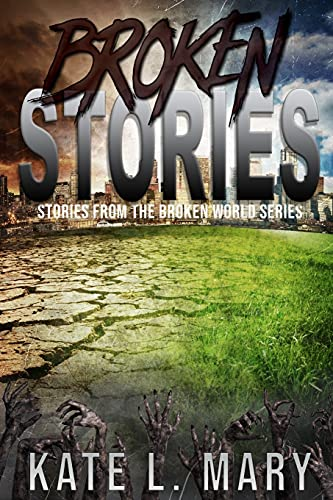 Broken Stories: Mary, Kate L.