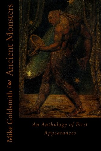 9781512007305: Ancient Monsters: An Anthology of First Appearances