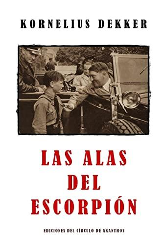 9781512007541: Las alas del escorpión (Spanish Edition)