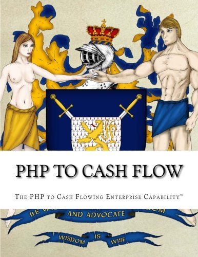 9781512007978: PHP to Cash Flow