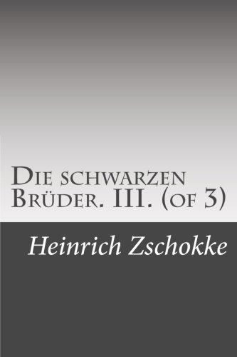 9781512008296: Die schwarzen Brüder. III. (of 3)