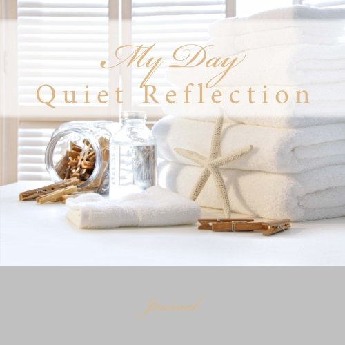 9781512008524: Quiet Refletion: My Day Journal